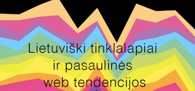 Lietuviški tinklalapiai ir pasaulinės web tendencijos